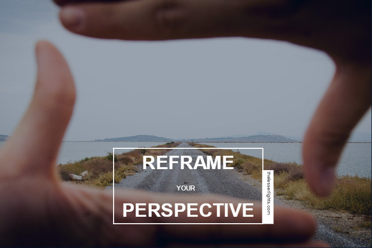 reframe-your-perspective